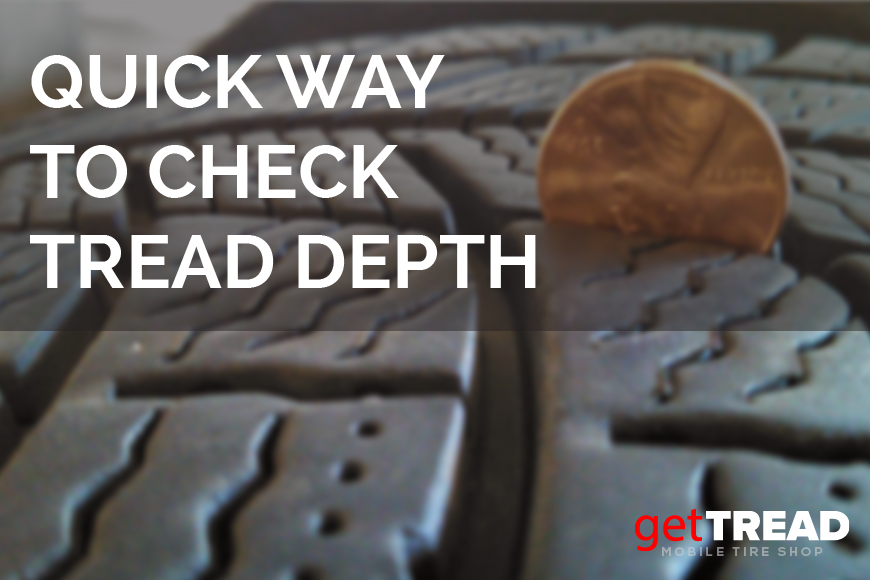 Quick Way To Check Your Tread Depth