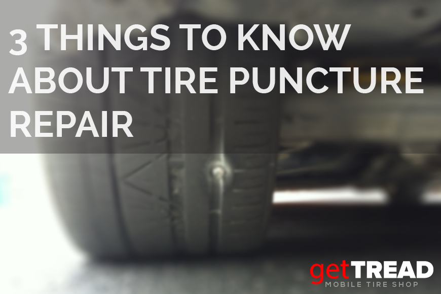 3 Things To Know About Tire Puncture Repair