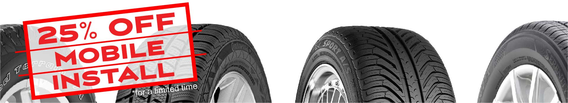 shop for tires and get 25% off mobile tire install with getTREAD